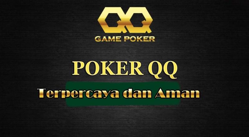 PokerQQ – Agen Poker Online Uang Asli Terbaik